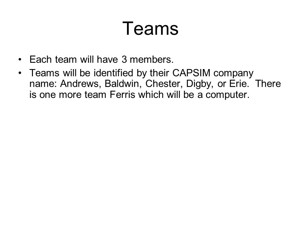 Capsim logistics  Registration You will need an address and the