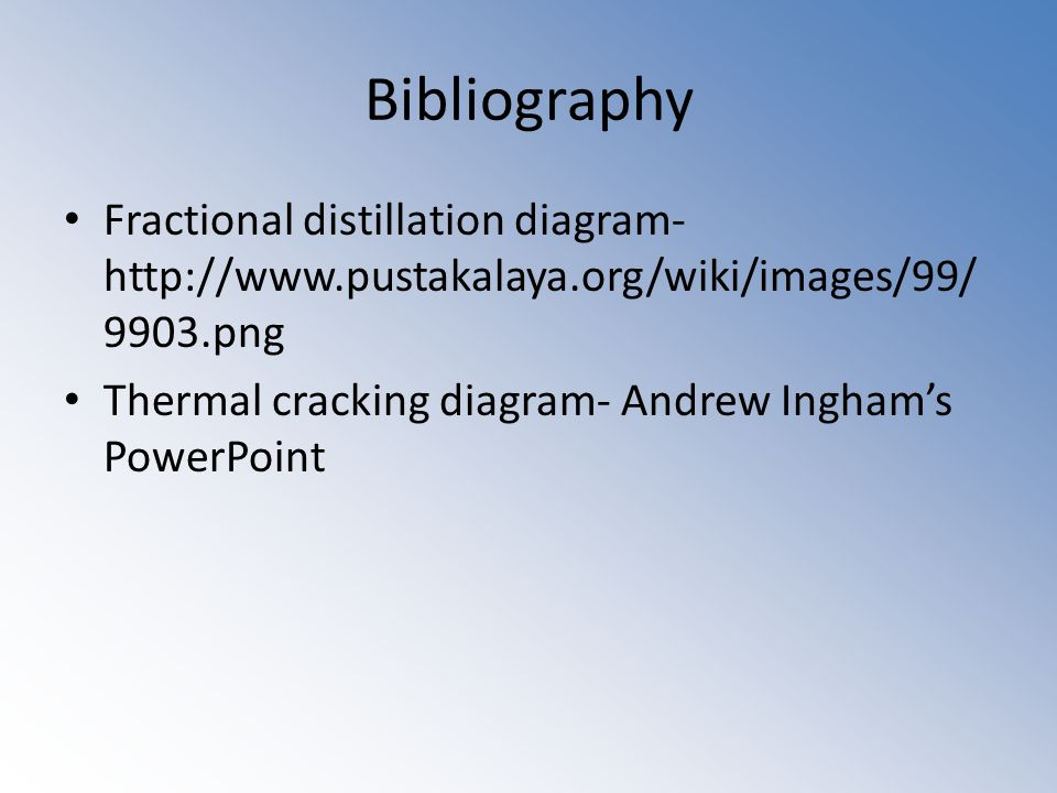 Bibliography Fractional distillation diagram png Thermal cracking diagram- Andrew Ingham's PowerPoint
