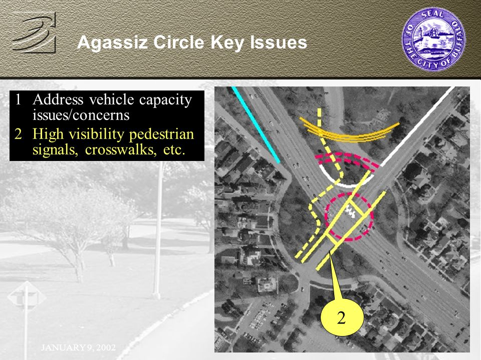 JANUARY 9, Address vehicle capacity issues/concerns 2High visibility pedestrian signals, crosswalks, etc.