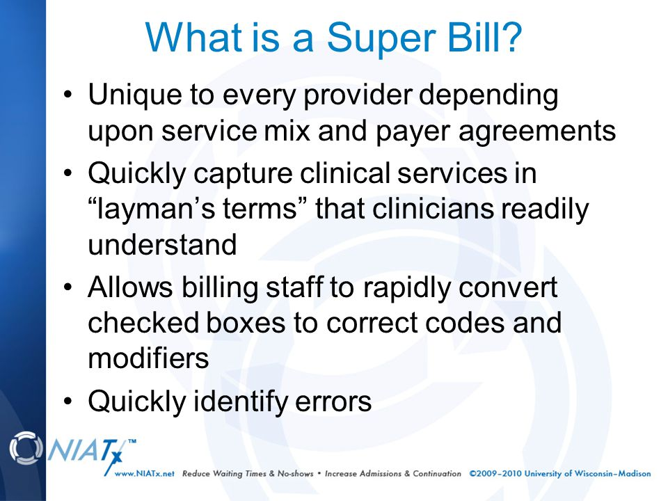What is a Super Bill.