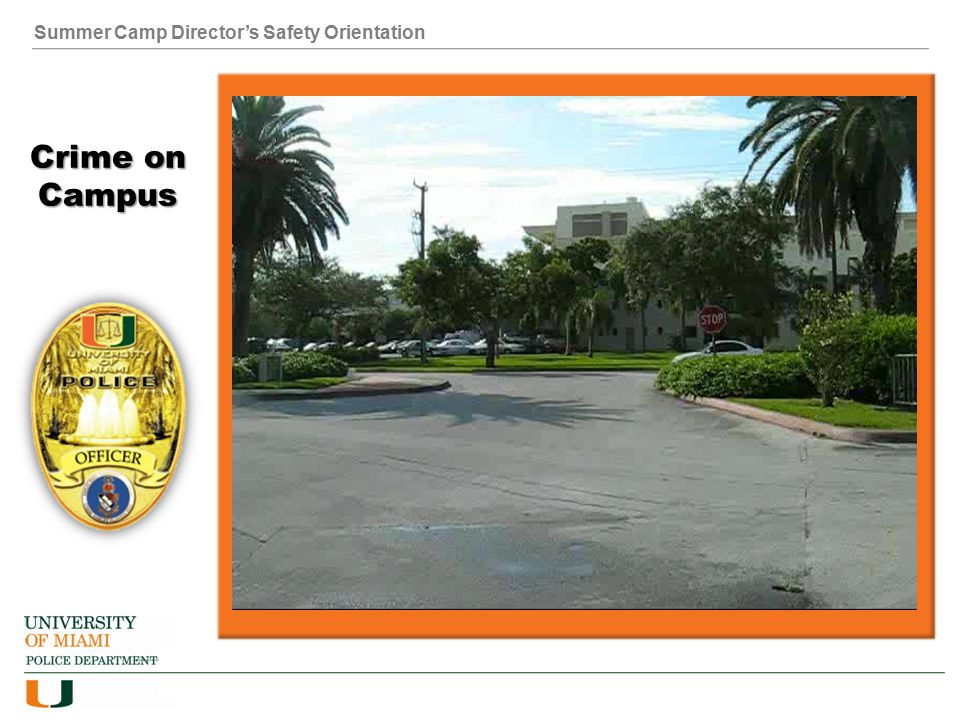 Summer Camp Director's Safety Orientation Crime on Campus