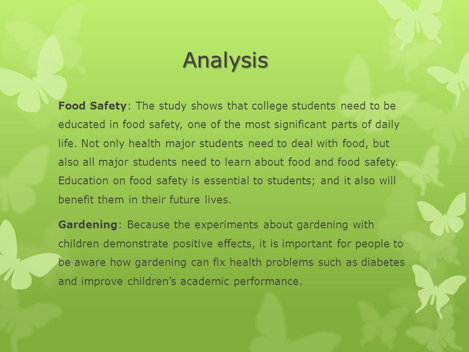 Analysis Food Safety: The study shows that college students need to be educated in food safety, one of the most significant parts of daily life.
