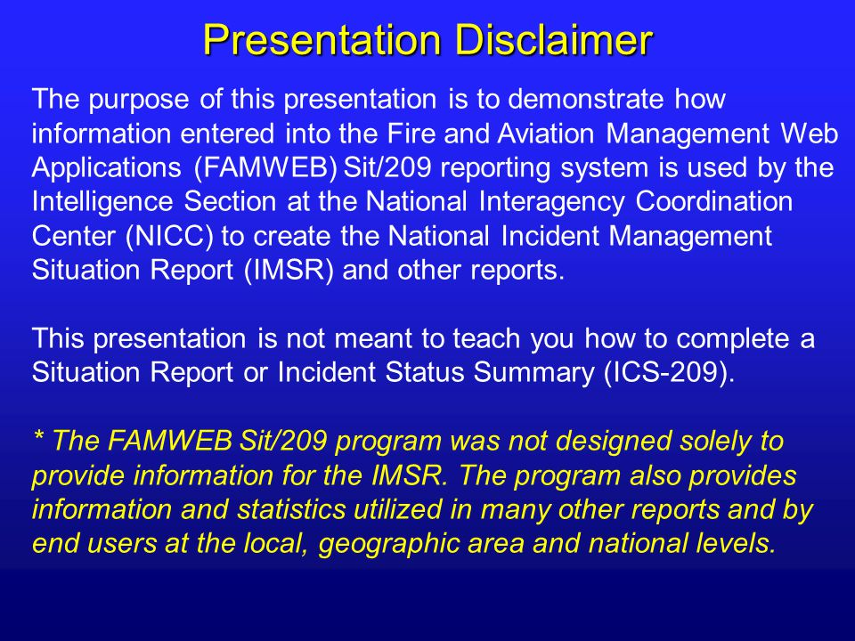 The National Interagency Management Situation Report (IMSR) What is ...