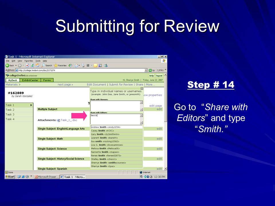 Submitting for Review Step # 14 Go to Share with Editors and type Smith.