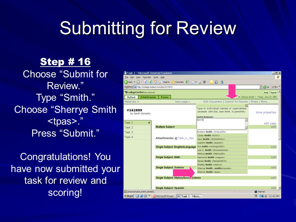 Submitting for Review Step # 16 Choose Submit for Review. Type Smith. Choose Sherrye Smith. Press Submit. Congratulations.