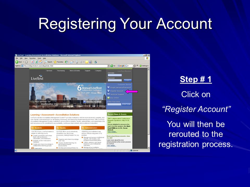 Registering Your Account Step # 1 Click on Register Account You will then be rerouted to the registration process.