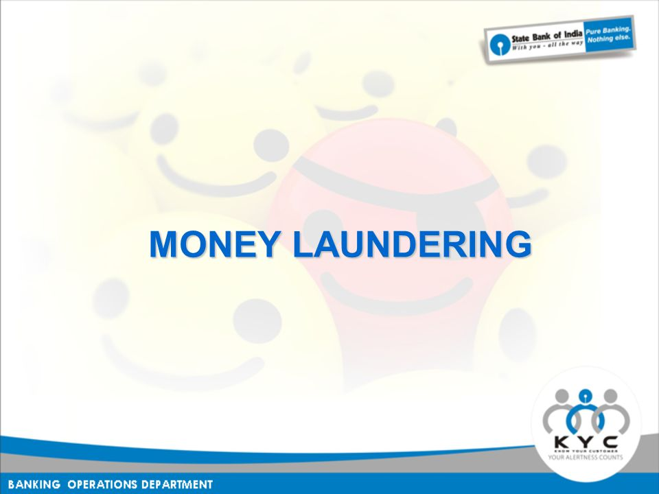 MONEY LAUNDERING MONEY LAUNDERING