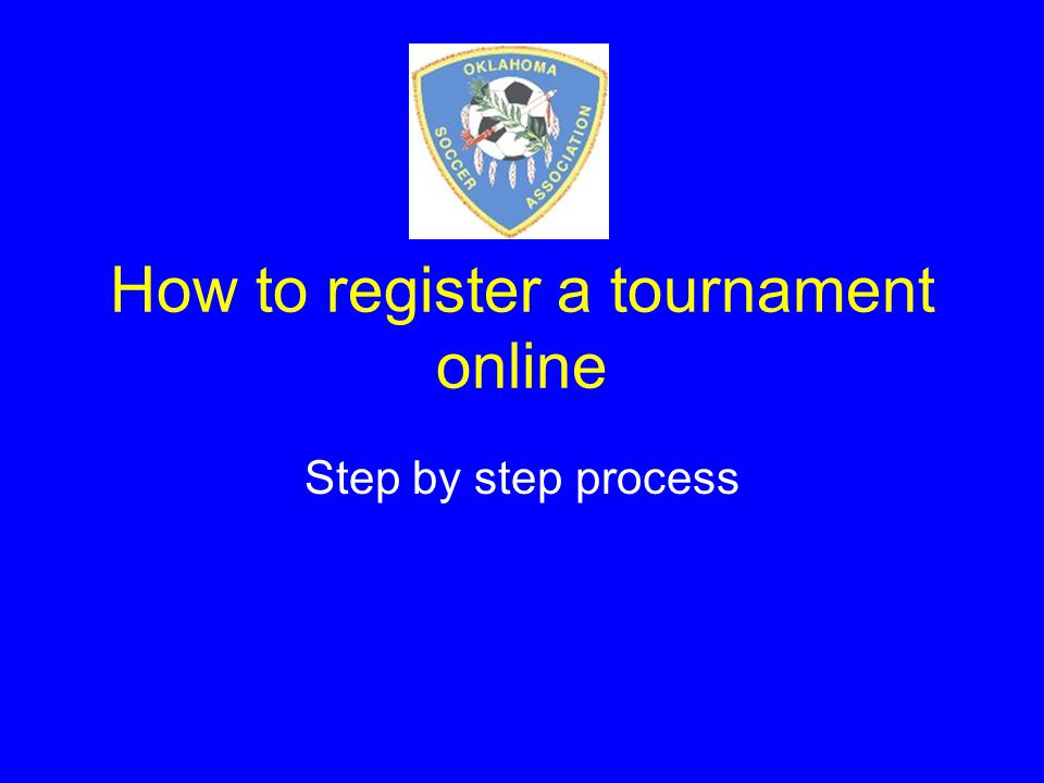 How to register a tournament online Step by step process