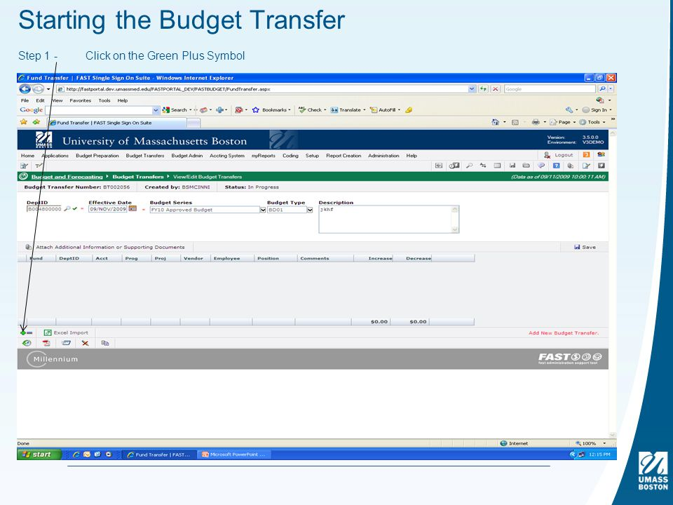 Starting the Budget Transfer Step 1 -Click on the Green Plus Symbol