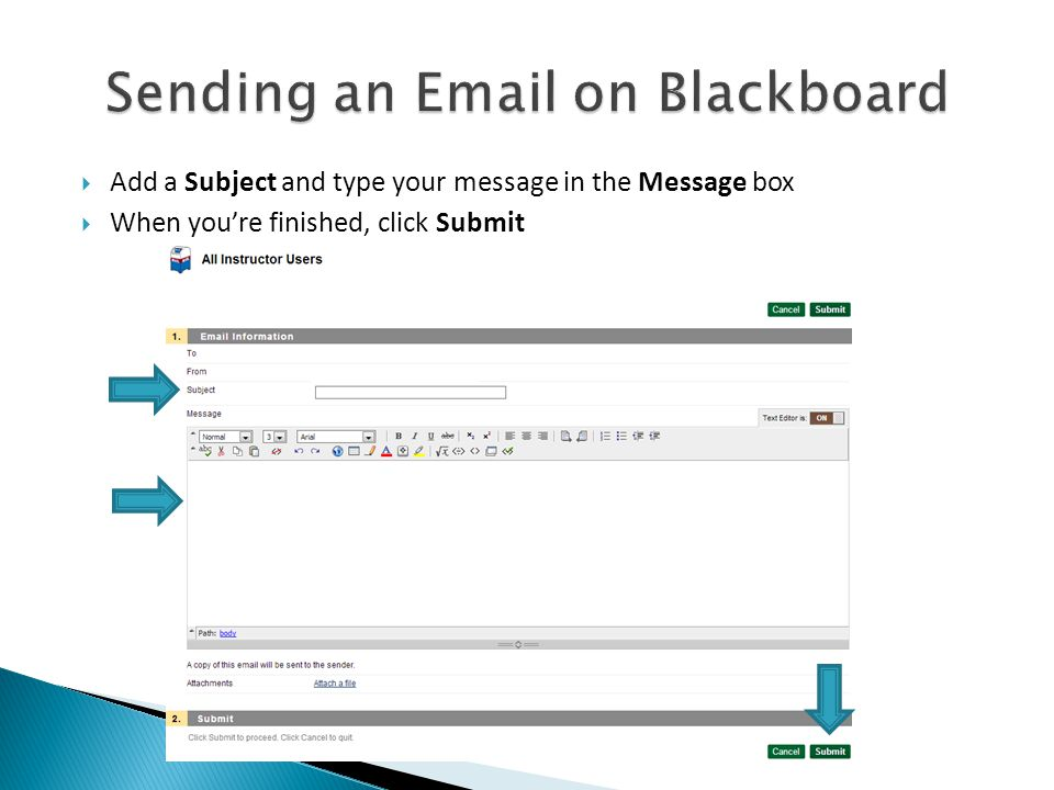  Add a Subject and type your message in the Message box  When you're finished, click Submit