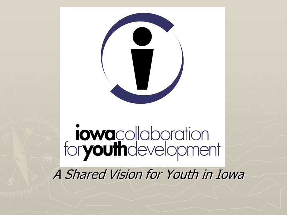 A Shared Vision for Youth in Iowa