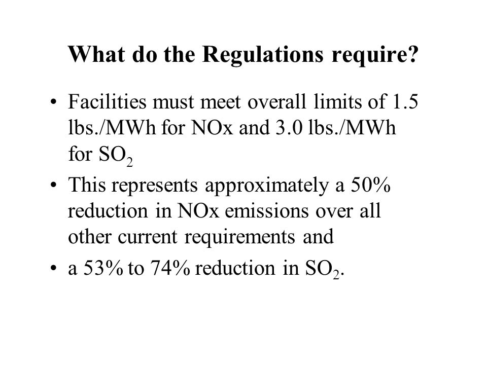 What do the Regulations require.