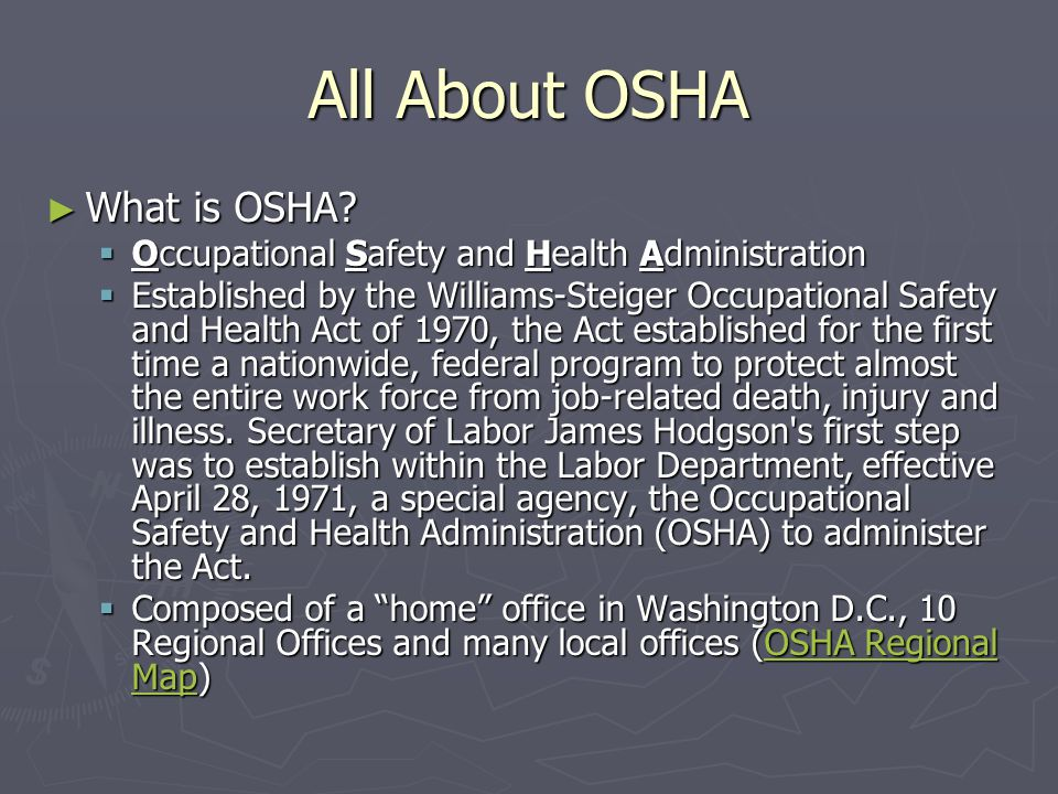 All About OSHA ► What is OSHA.