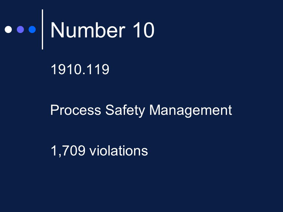 Number Process Safety Management 1,709 violations