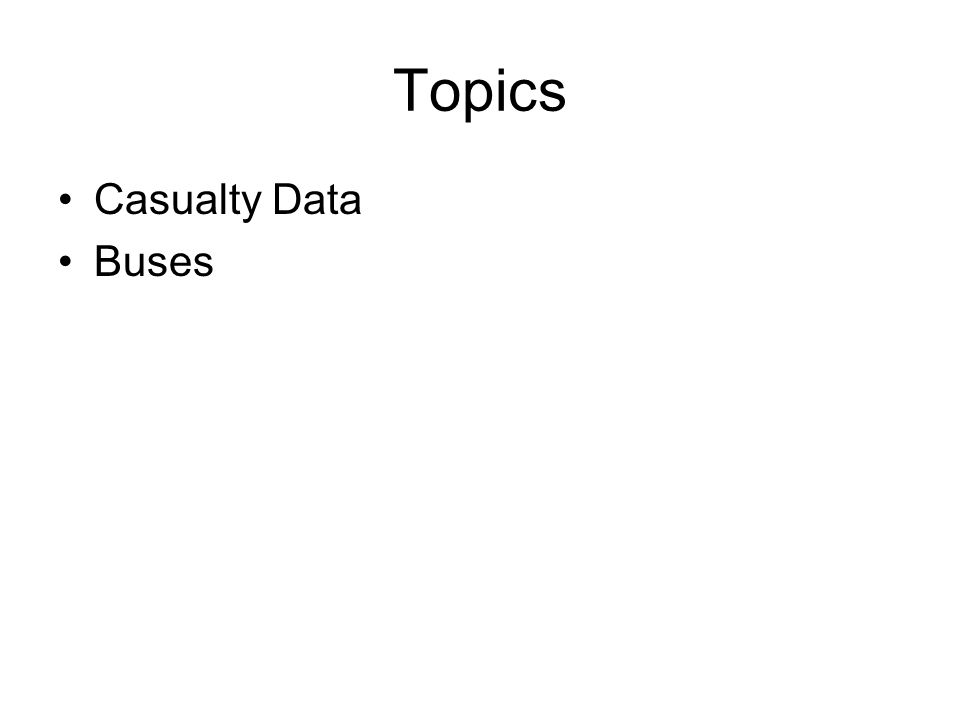 Topics Casualty Data Buses
