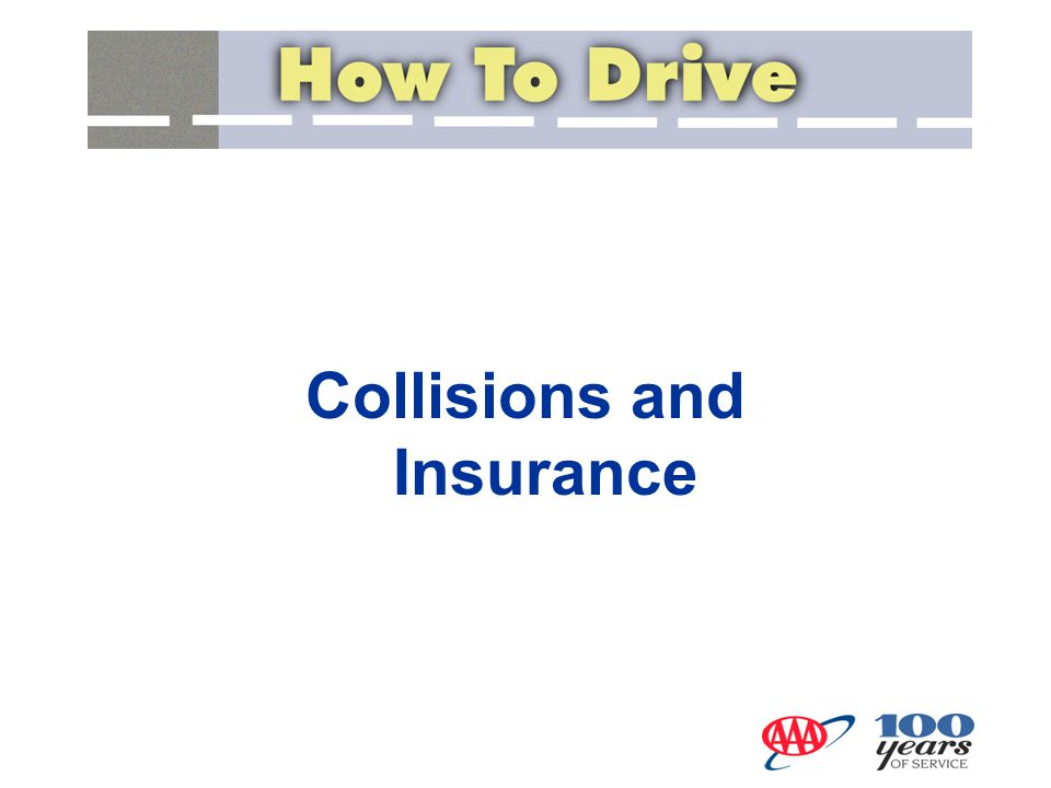 Collisions and Insurance