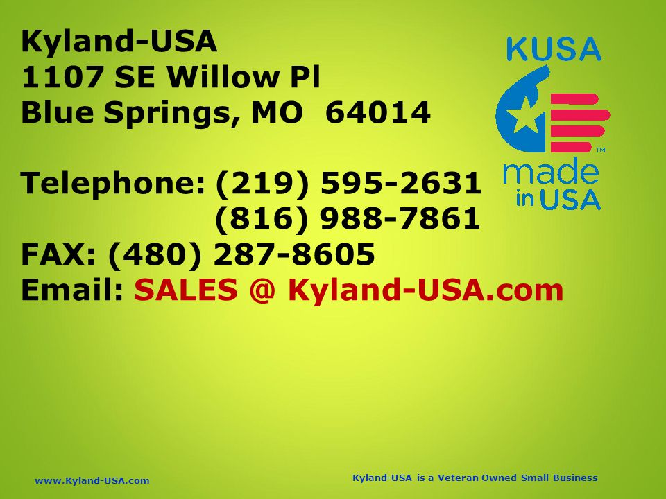 Kyland-USA is a Veteran Owned Small Business   Kyland-USA 1107 SE Willow Pl Blue Springs, MO Telephone: (219) (816) FAX: (480) Kyland-USA.com