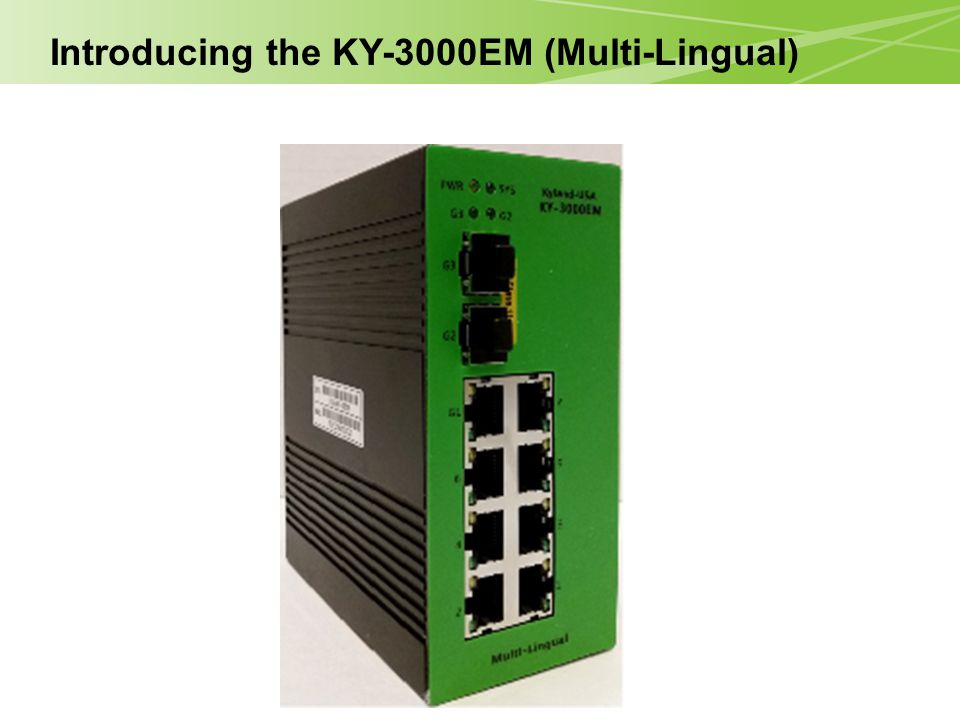Introducing the KY-3000EM (Multi-Lingual)