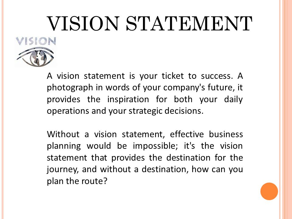 A Vision Statement Is Your Ticket To Success