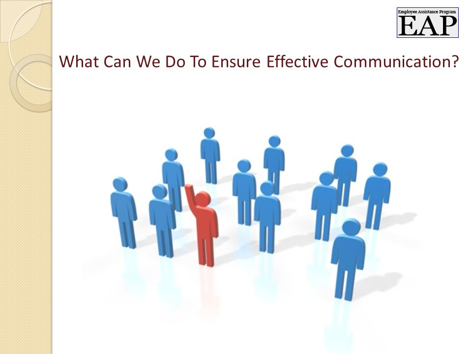What Can We Do To Ensure Effective Communication