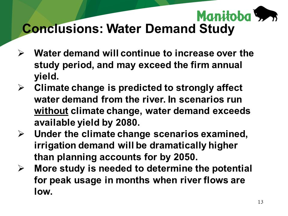 13  Water demand will continue to increase over the study period, and may exceed the firm annual yield.