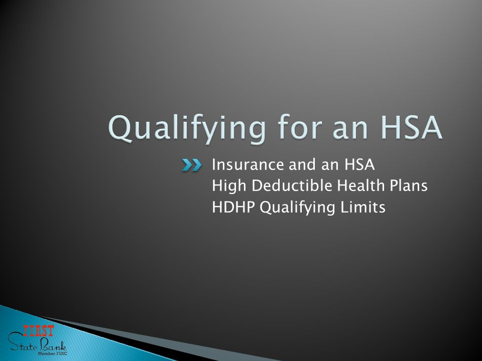Insurance and an HSA High Deductible Health Plans HDHP Qualifying Limits