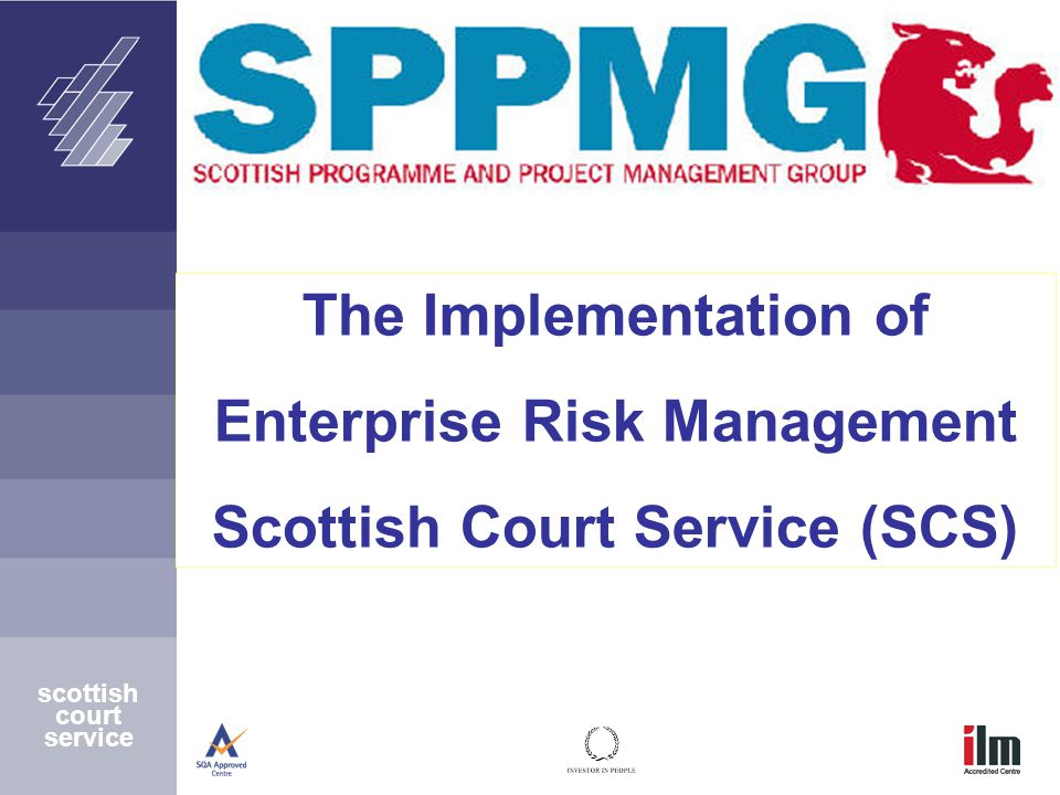 scottish court service The Implementation of Enterprise Risk Management Scottish Court Service (SCS)