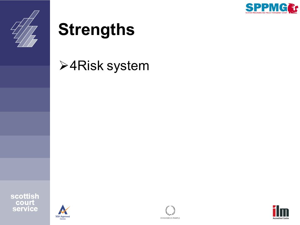 scottish court service Strengths  4Risk system
