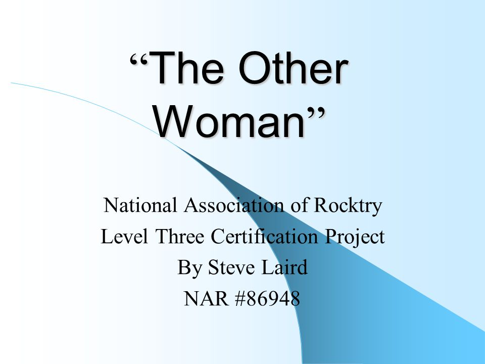 The Other Woman National Association Of Rocktry Level Three
