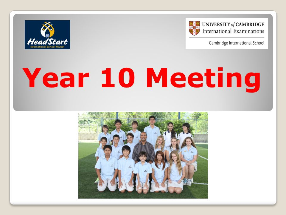 Year 10 Meeting  Why Cambridge IGCSE? 144 Countries, 2600