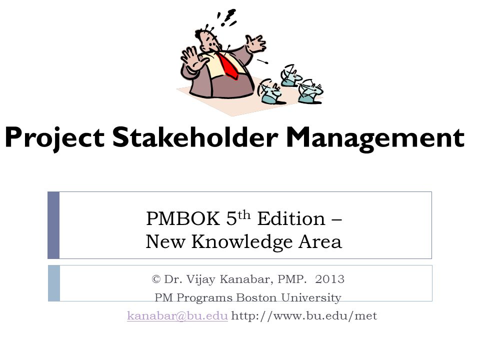 Pmbok 5 Th Edition New Knowledge Area Dr Vijay Kanabar Pmp Pm