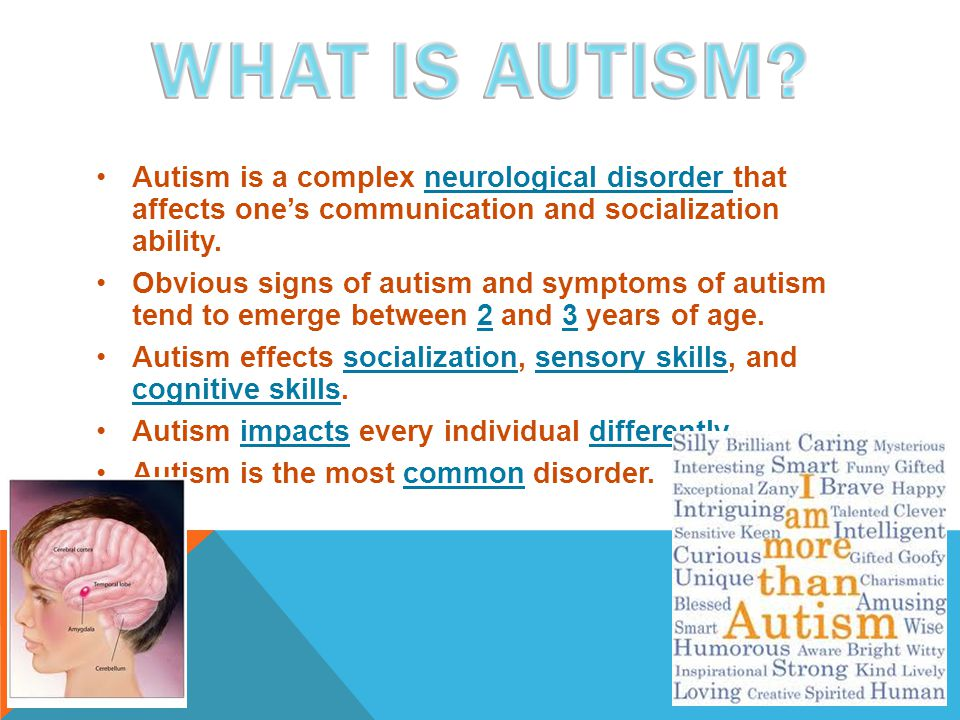 Autism is a complex neurological disorder that affects one's communication and socialization ability.