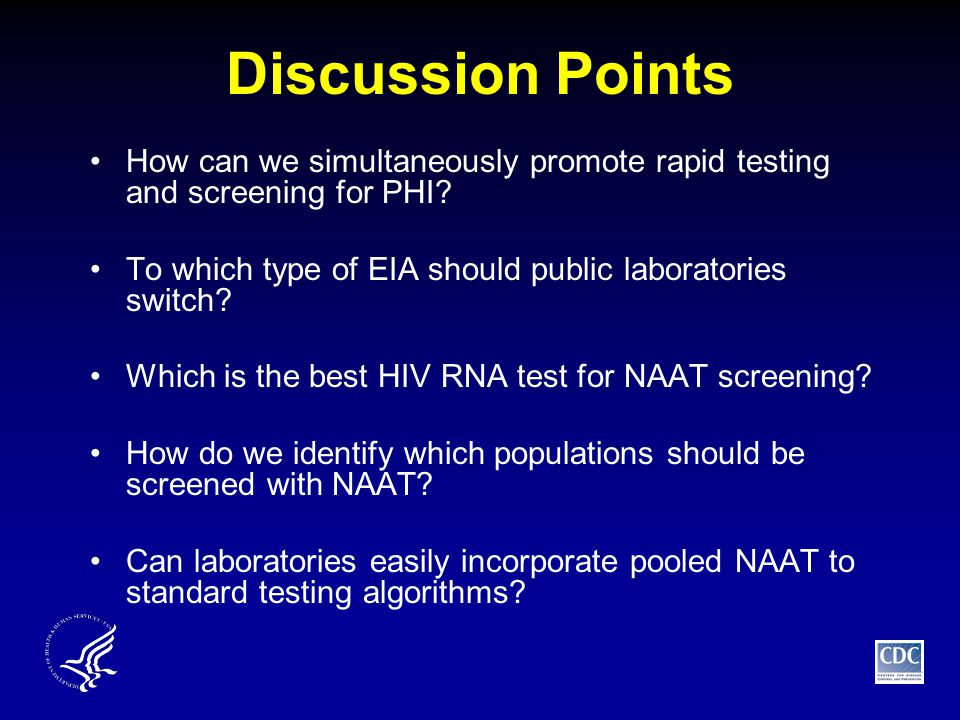Discussion Points How can we simultaneously promote rapid testing and screening for PHI.