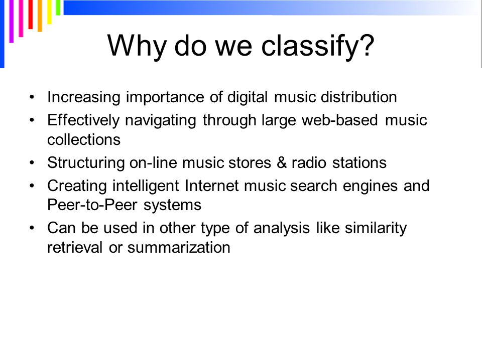 Why do we classify.