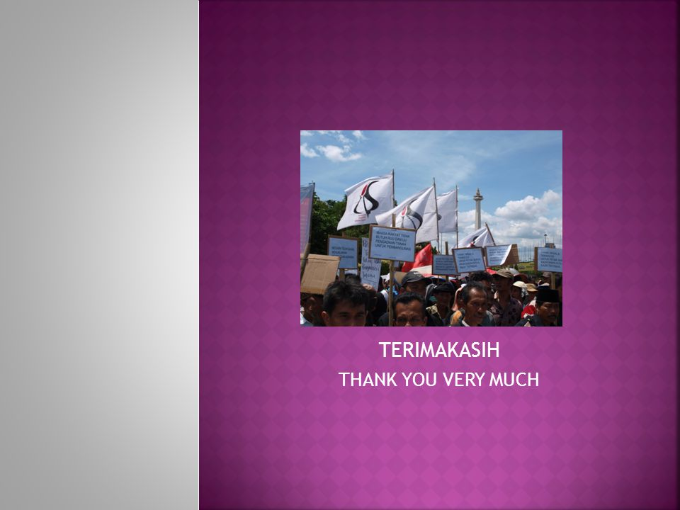 TERIMAKASIH THANK YOU VERY MUCH