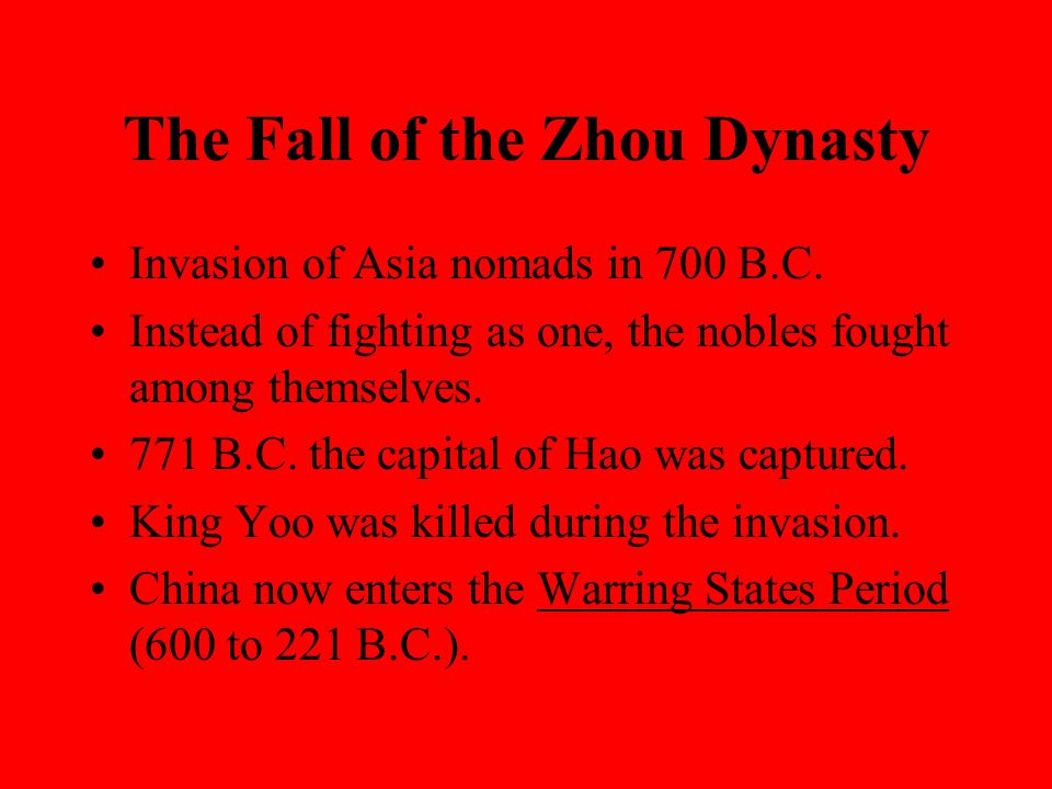 The Fall of the Zhou Dynasty Invasion of Asia nomads in 700 B.C.