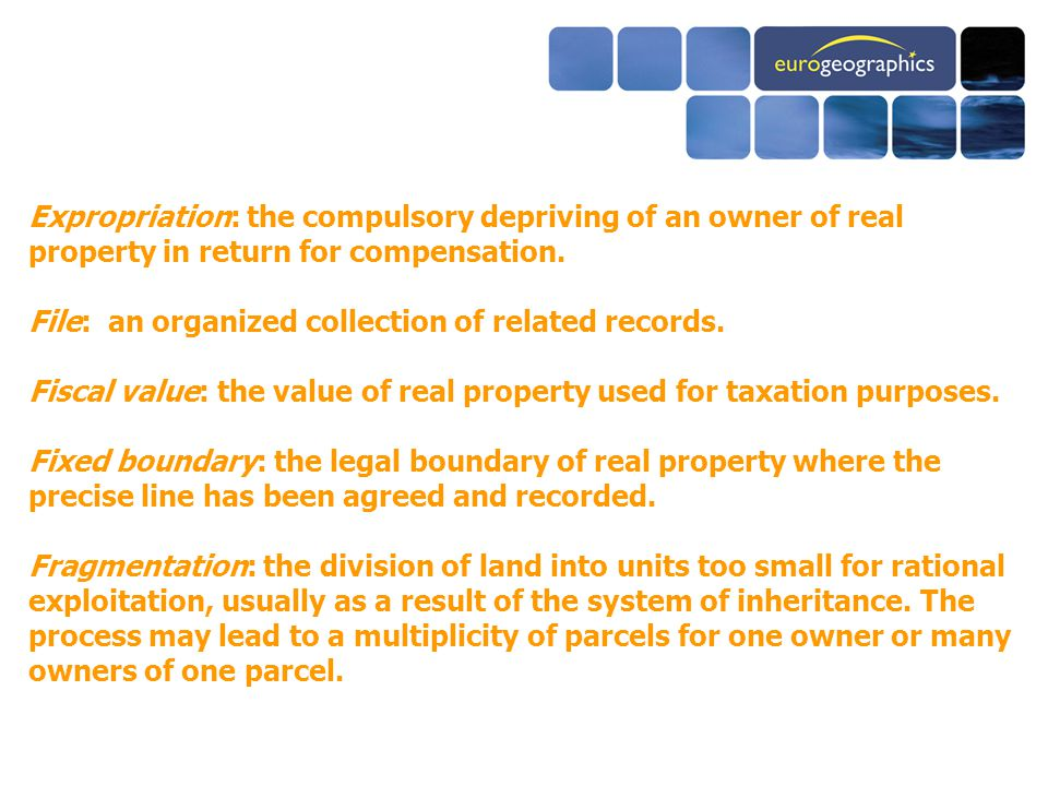Expropriation: the compulsory depriving of an owner of real property in return for compensation.