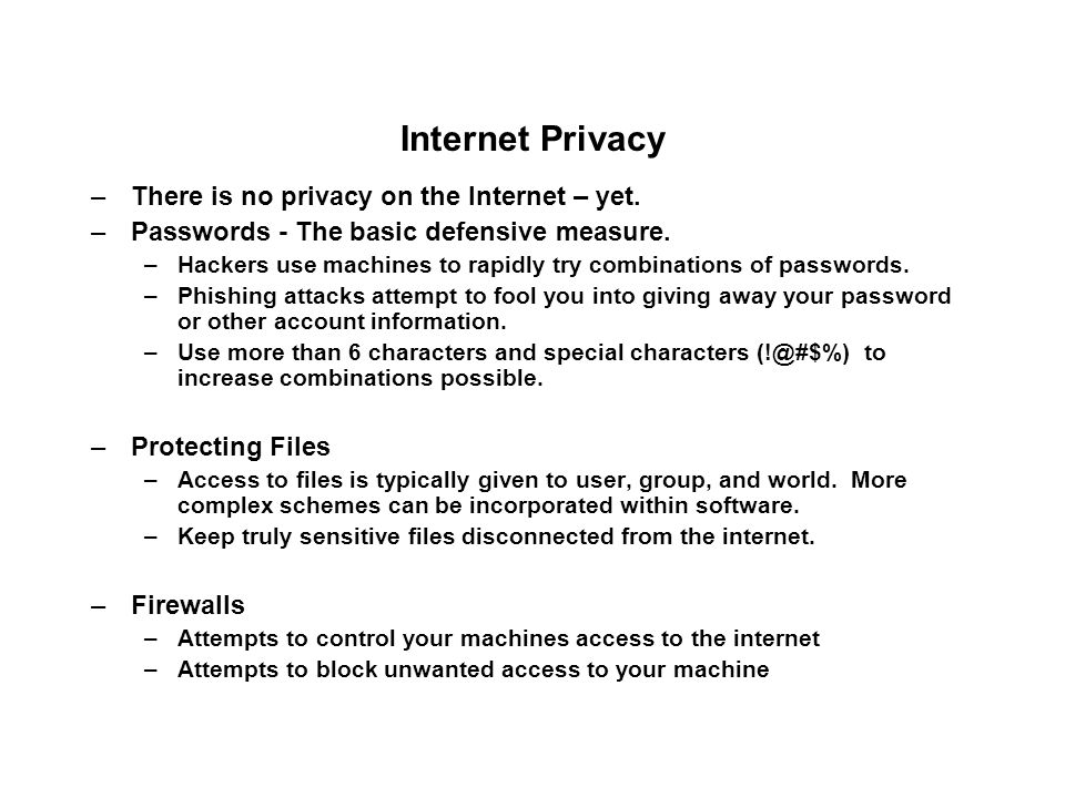 Internet Privacy –There is no privacy on the Internet – yet.