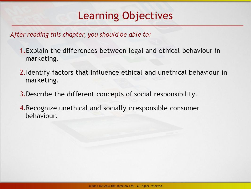 1. Explain the differences between legal and ethical behaviour in marketing.