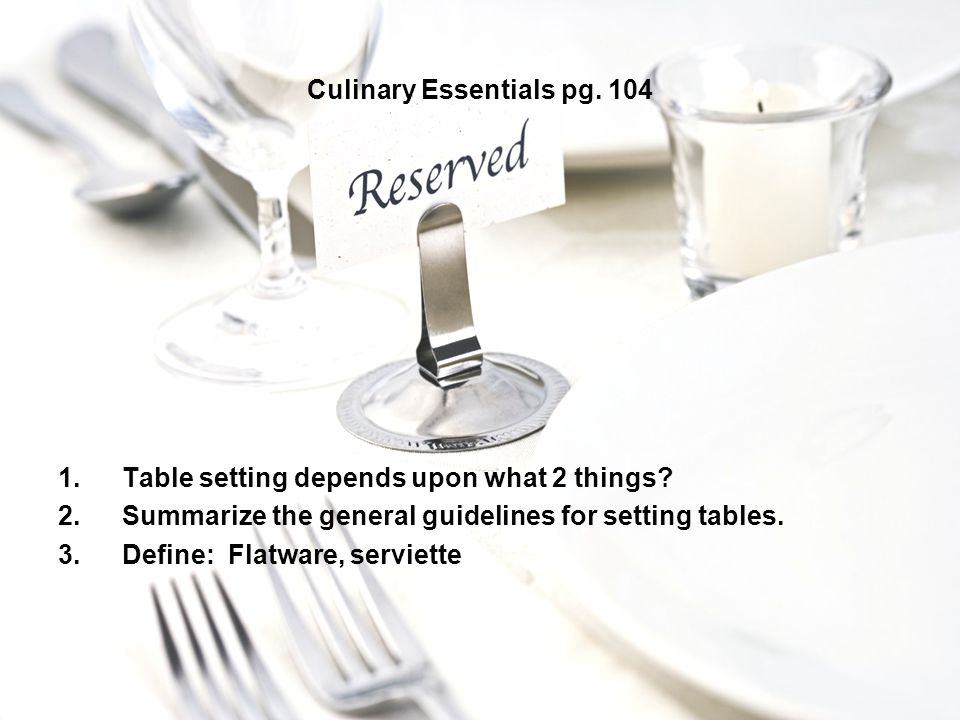 Culinary Essentials pg Table setting depends upon what 2 things? 2 ...