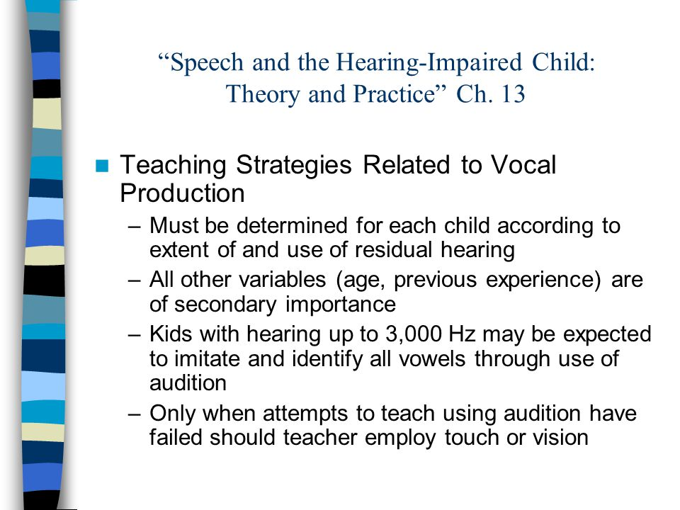 Speech and the Hearing-Impaired Child: Theory and Practice Ch.