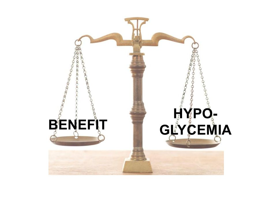 BENEFIT HYPO- GLYCEMIA