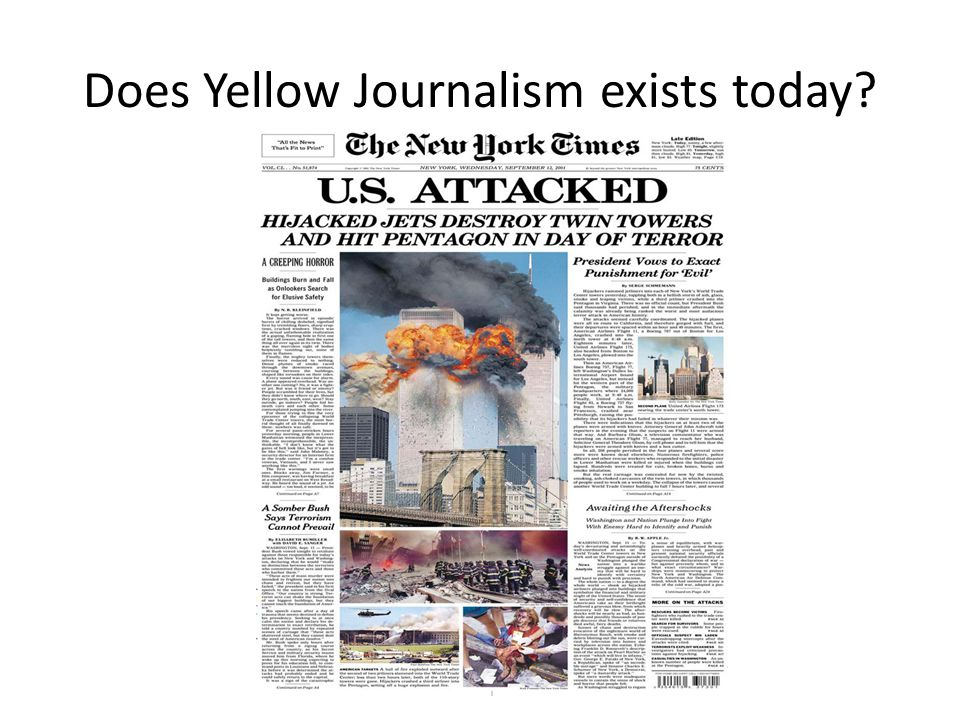 Does Yellow Journalism exists today