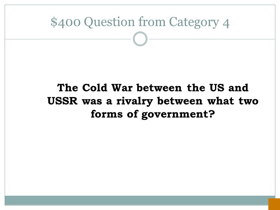 $300 Answer from Category 4 North Korea and South Korea remain two independent nations still today