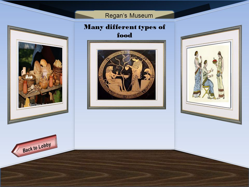 Name of Museum Many different types of food Regan's Museum
