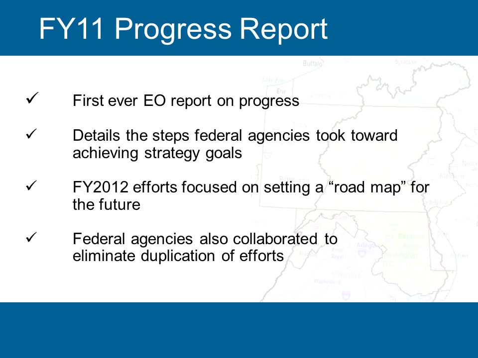 5 First ever EO report on progress Details the steps federal agencies took toward achieving strategy goals FY2012 efforts focused on setting a road map for the future Federal agencies also collaborated to eliminate duplication of efforts FY11 Progress Report