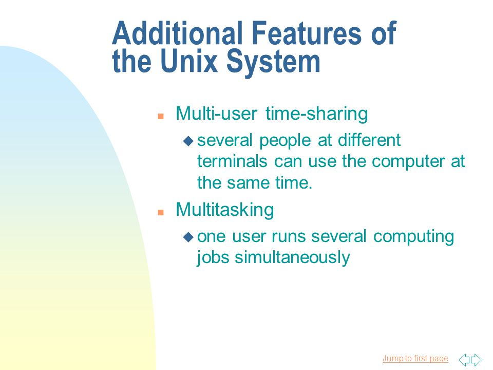 Jump to first page Introduction to Unix n Unix was born in 1969 at Bell Laboratories, a research subdivision of American Telephone and Telegraph Company.