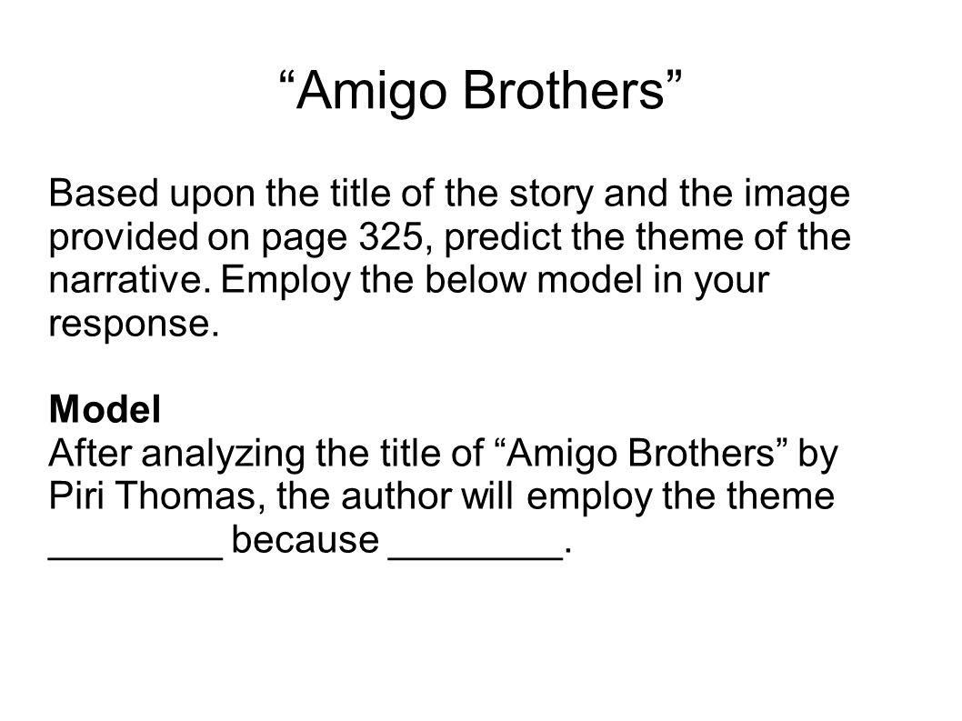 amigo brothers characters