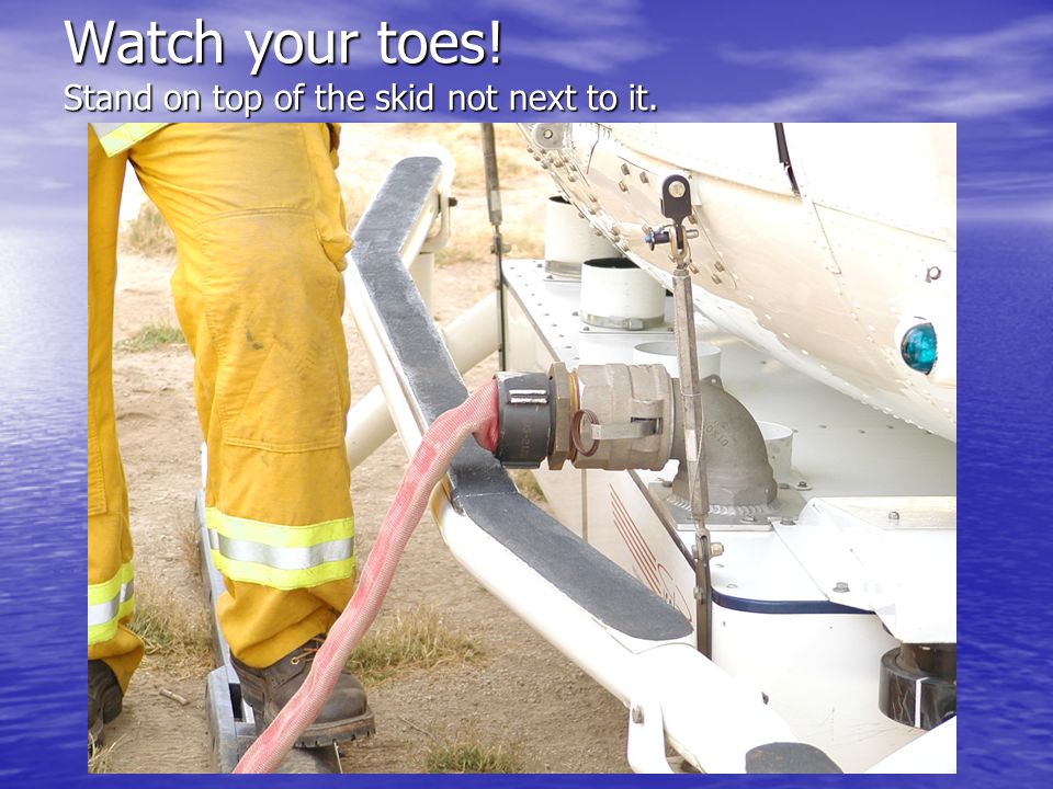Watch your toes! Stand on top of the skid not next to it.