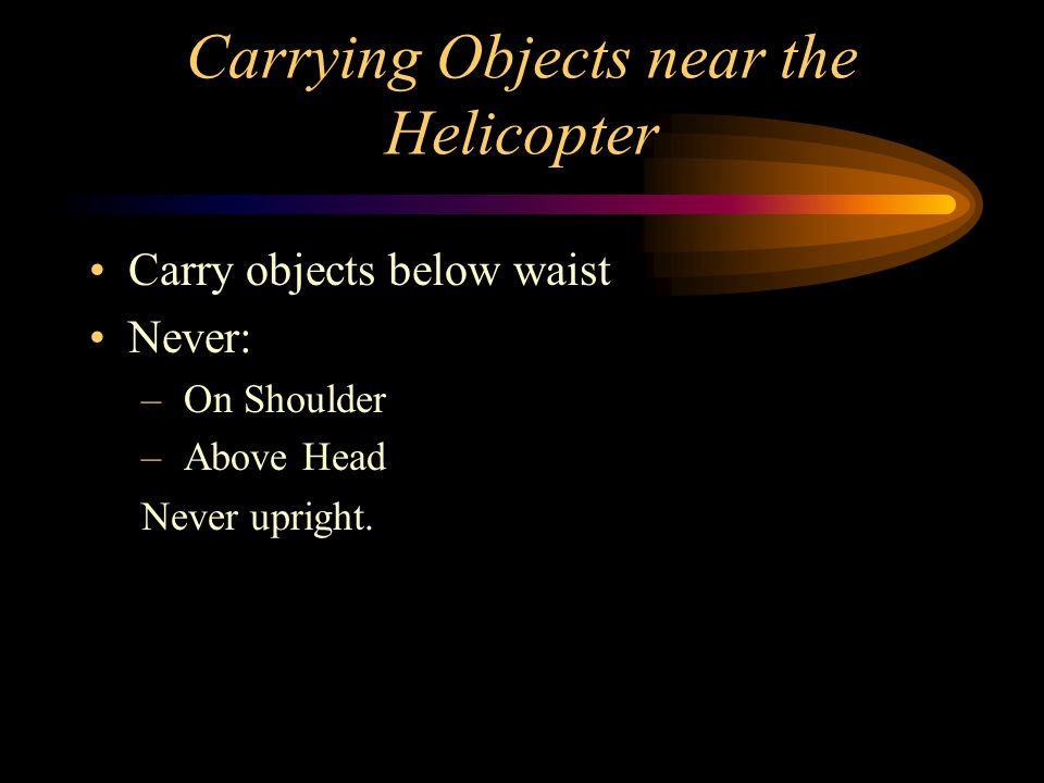 Carrying Objects near the Helicopter
